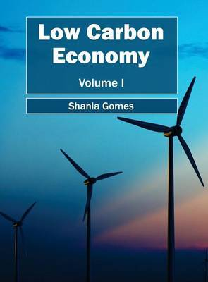 Low Carbon Economy: Volume I
