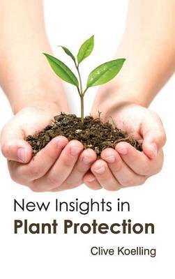 New Insights in Plant Protection