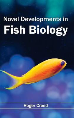 Novel Developments in Fish Biology