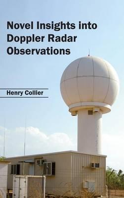 Novel Insights Into Doppler Radar Observations