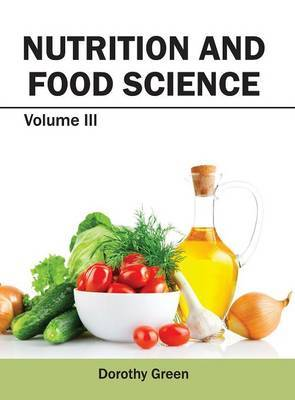 Nutrition and Food Science: Volume III