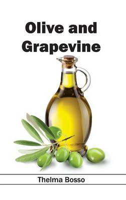 Olive and Grapevine