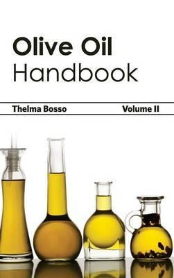 Olive Oil Handbook: Volume II