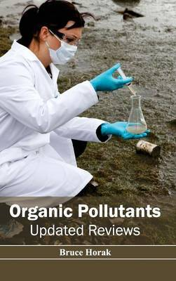 Organic Pollutants: Updated Reviews