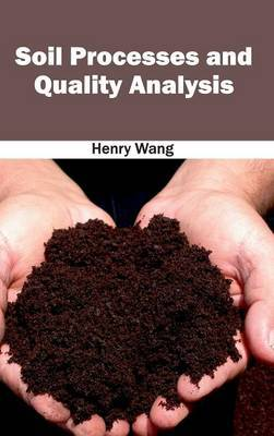 Soil Processes and Quality Analysis