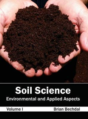 Soil Science: Environmental and Applied Aspects (Volume I)
