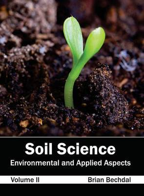 Soil Science: Environmental and Applied Aspects (Volume II)