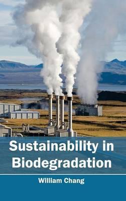 Sustainability in Biodegradation