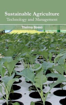 Sustainable Agriculture: Technology and Management