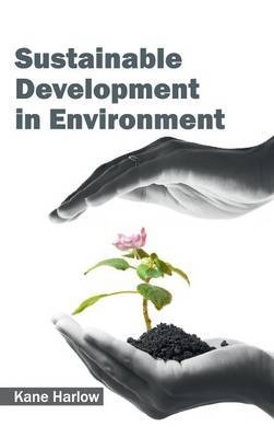 Sustainable Development in Environment