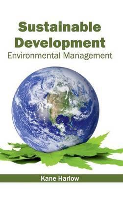 Sustainable Development: Environmental Management