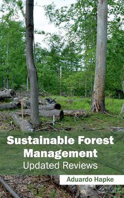 Sustainable Forest Management: Updated Reviews