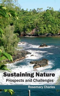 Sustaining Nature: Prospects and Challenges