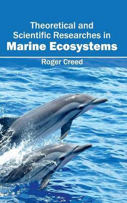 Theoretical and Scientific Researches in Marine Ecosystems