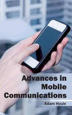 Advances in Mobile Communications