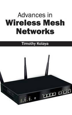 Advances in Wireless Mesh Networks