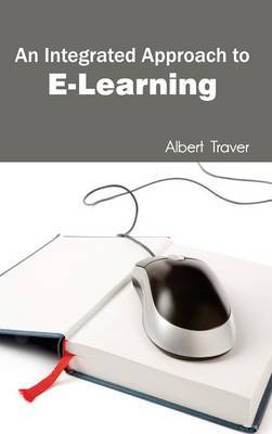 Integrated Approach to E-Learning