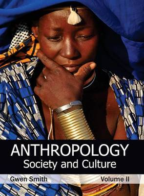 Anthropology: Society and Culture (Volume II)