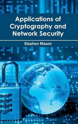 Applications of Cryptography and Network Security