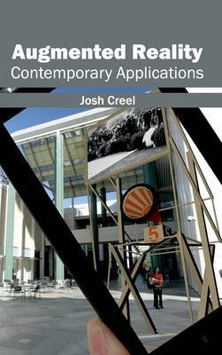 Augmented Reality: Contemporary Applications