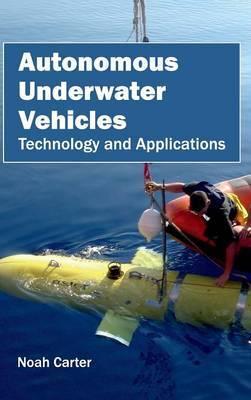 Autonomous Underwater Vehicles: Technology and Applications