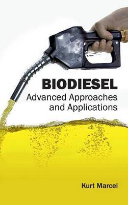 Biodiesel: Advanced Approaches and Applications