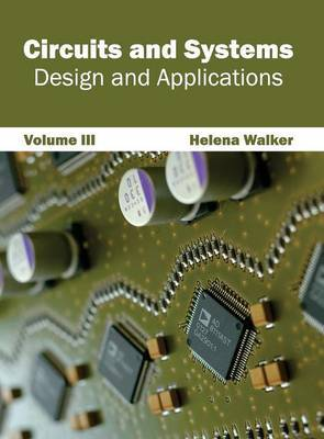 Circuits and Systems: Design and Applications (Volume III)