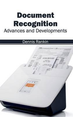 Document Recognition: Advances and Developments