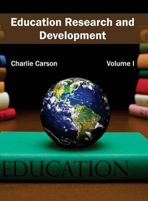 Education Research and Development: Volume I