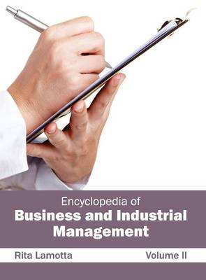 Encyclopedia of Business and Industrial Management: Volume II
