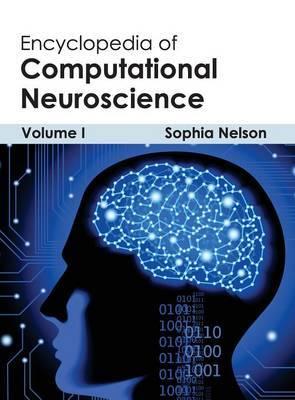Encyclopedia of Computational Neuroscience: Volume I