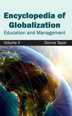Encyclopedia of Globalization: Volume II (Education and Management)