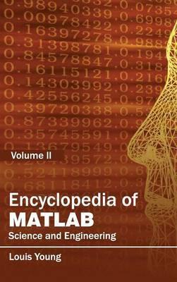Encyclopedia of MATLAB: Science and Engineering (Volume II)