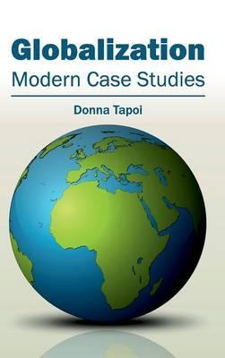 Globalization: Modern Case Studies