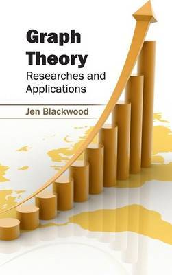 Graph Theory: Researches and Applications
