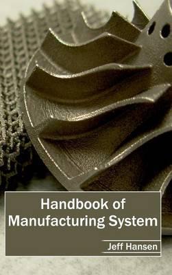Handbook of Manufacturing System