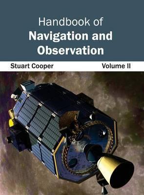 Handbook of Navigation and Observation: Volume II