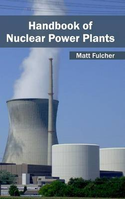 Handbook of Nuclear Power Plants