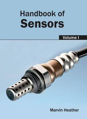 Handbook of Sensors: Volume I