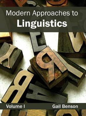 Modern Approaches to Linguistics: Volume I