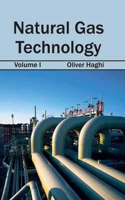 Natural Gas Technology: Volume I