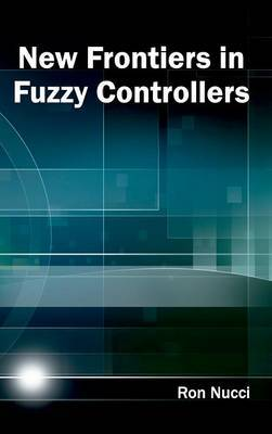 New Frontiers in Fuzzy Controllers