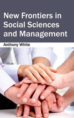 New Frontiers in Social Sciences and Management