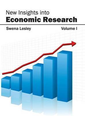 New Insights Into Economic Research: Volume I