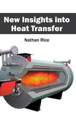 New Insights Into Heat Transfer