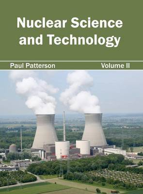 Nuclear Science and Technology: Volume II