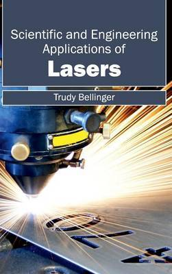 Scientific and Engineering Applications of Lasers