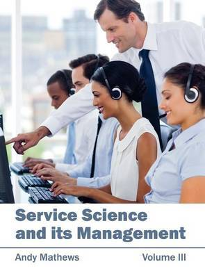 Service Science and Its Management: Volume III