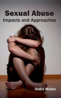 Sexual Abuse: Impacts and Approaches