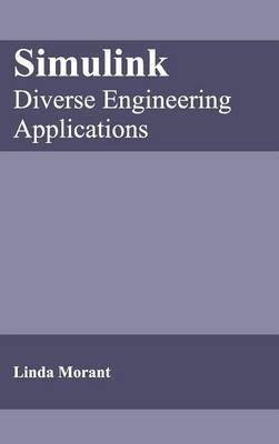 Simulink: Diverse Engineering Applications